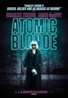 Atomic Blonde (Movie Pass Exclusive)