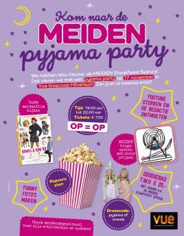 Ongebruikt MEIDEN Pyjama Party - Vue Cinemas FM-96